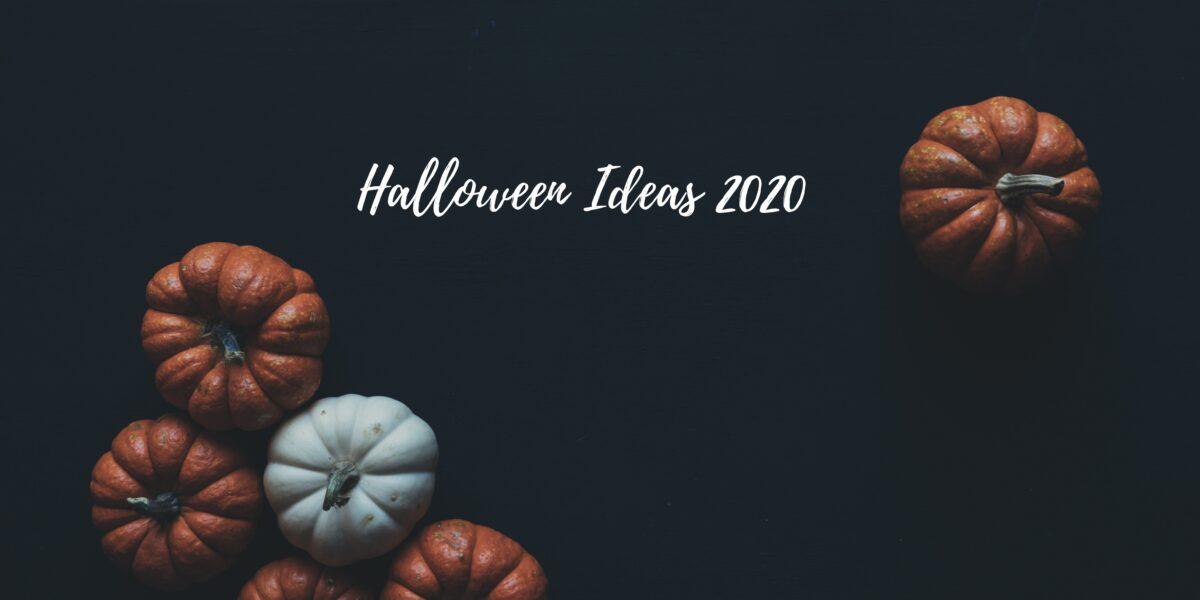 Halloween Ideas 2020
